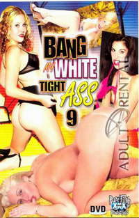 Bang My White Tight Ass 9 Cover