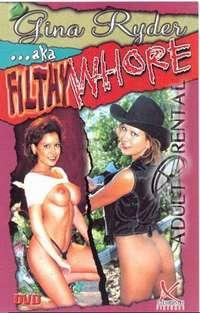 Gina Ryder AKA Filthy Whore