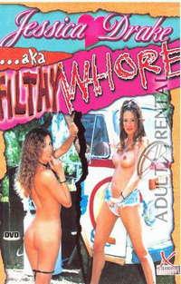 Jessica Drake AKA Filthy Whore Cover