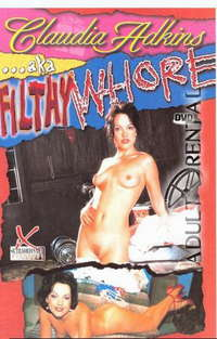 Claudia Adkins AKA Filthy Whore Cover