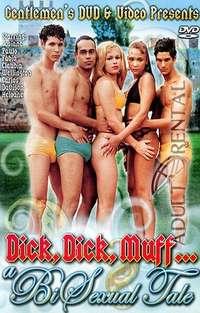 Dick, Dick, Muff...A Bi Sexual Tale Cover