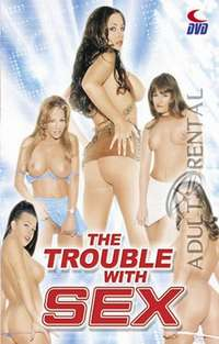The Trouble With Sex Cover