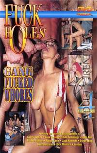 Fuck Holes: Gang Fucked Whores Part 1