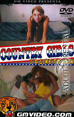 Country Girls I'd Like To Fuck Porn Video