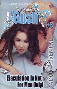 Oh My Gush 8