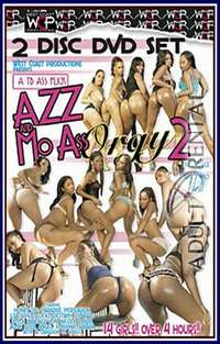 Azz and Mo Ass Orgy 2 Pt 1 Cover
