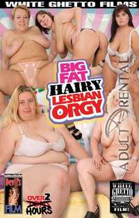 Big Fat Hairy Lesbian Orgy Cover
