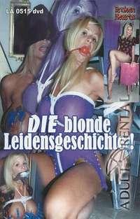 Die Blonde Leidensgeschichte! Cover