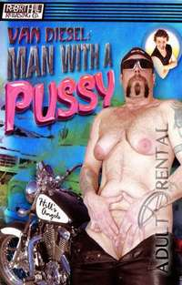 Man With A Pussy