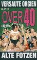 Over 40: Alte Fotzen Cover