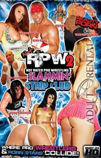 Not RPW 2: Slammin' At The Strip Club