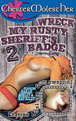 Wreck My Rusty Sheriffs Badge 2 Cover