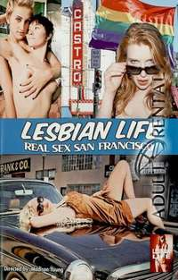 Lesbian Life Real Sex Francisco Cover