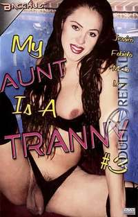 My Aunt Is A Tranny 3 Cover