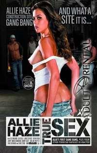 Allie Haze: True Sex Cover