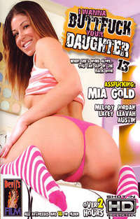 I Wanna Butt Fuck Your Daughter #13 | Adult Rental
