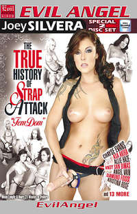 The True History of Strap Attack : Femdom - Disc #1 Cover