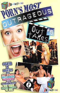 Porn's Most Outrageous Out Takes #6
