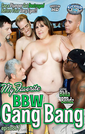 My Favorite BBW Gang Bang #7 Porn Video and XXX Movies. Watch this ...