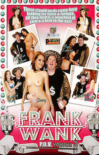 Frank Wank POV #3