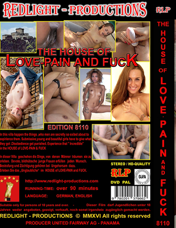 The House Of Love, Pain, and Fuck Edition 8110 Porn Video Art