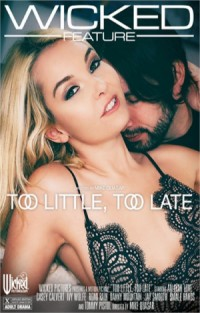 Too Little, Too Late | Adult Rental
